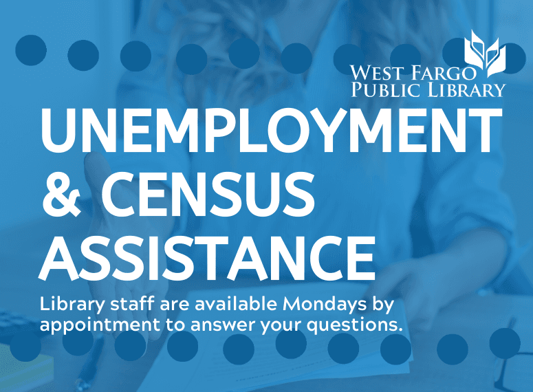 Unemployment and census assistance